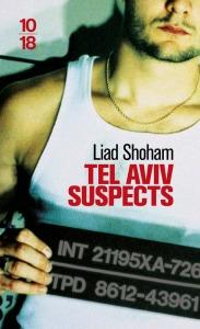 Liad Shoham  Tel Aviv suspects