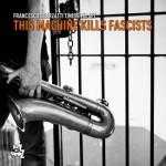 thismachinekillsfascists-cover