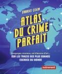 atlas-du-crime-parfait_9782746743748