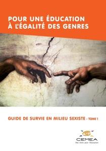 guide_de_survie_en_milieu_sexiste_-_tome1-cemea_2016