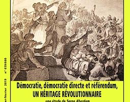 Démocratie, démocratie directe et référendum.Un héritage révolutionnaire(6)