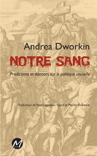 couverture-1re-Dworkin-Notre-sang