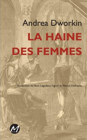 couverture-1re-Dworkin-Haine